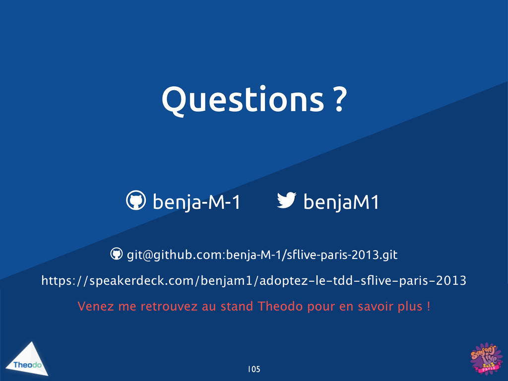 Questions ?  benja-M-1  benjaM1  git@github....