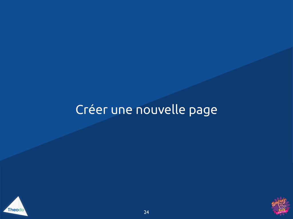 Créer une nouvelle page 24