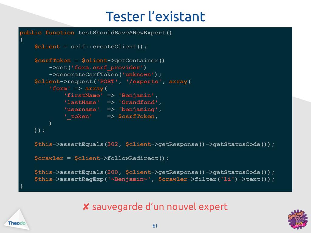 public function testShouldSaveANewExpert() { $c...