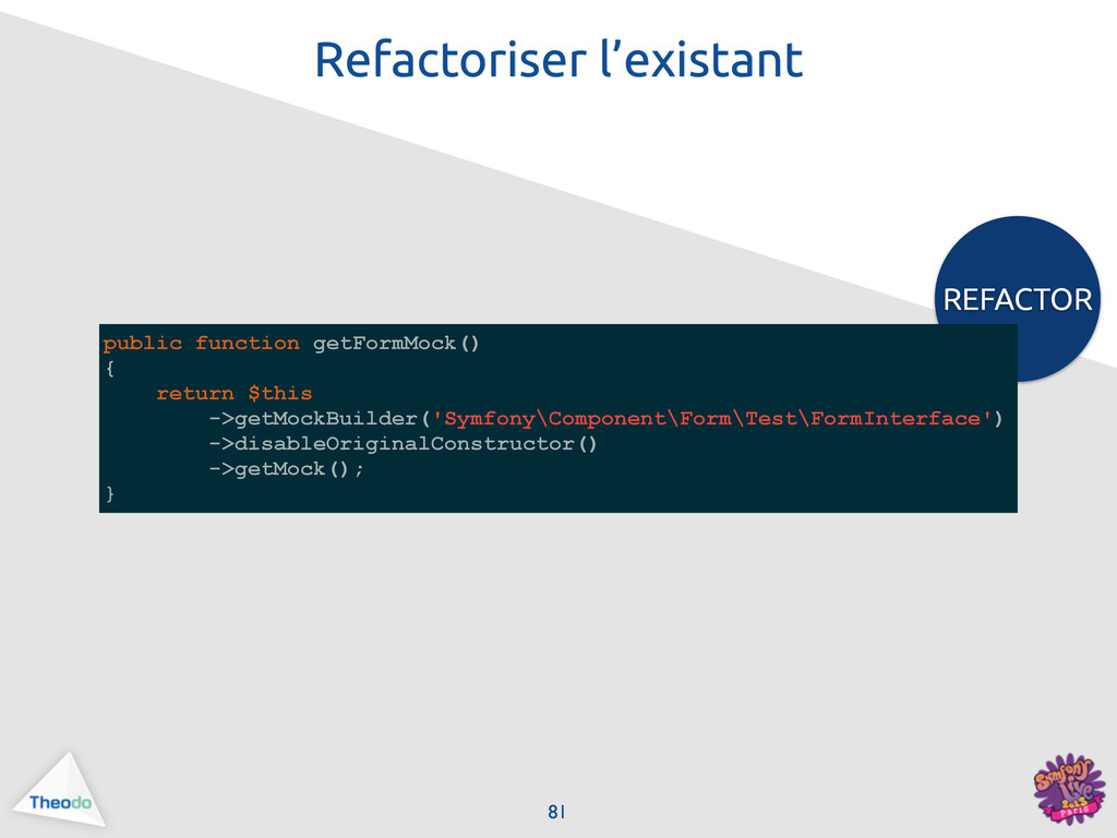 REFACTOR public function getFormMock() { return...