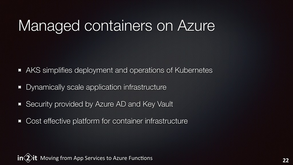 Managed containers on Azure AKS simplifies deplo...