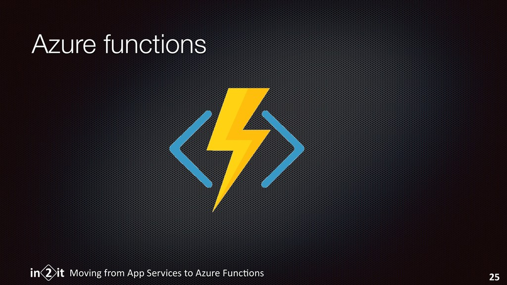 Azure functions Moving from App Services to Azu...