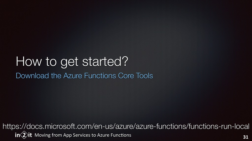 How to get started? Download the Azure Function...