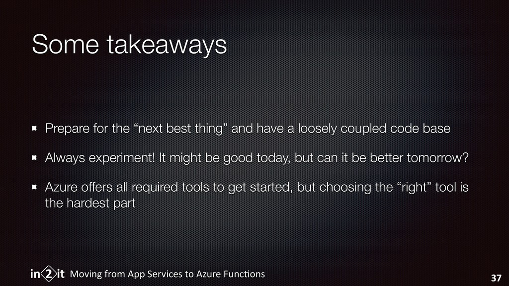 """Some takeaways Prepare for the """"next best thing..."""