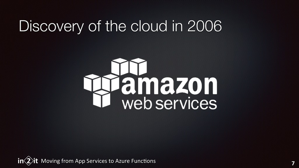 Discovery of the cloud in 2006 Moving from App ...