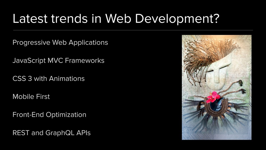 Latest trends in Web Development? Progressive W...