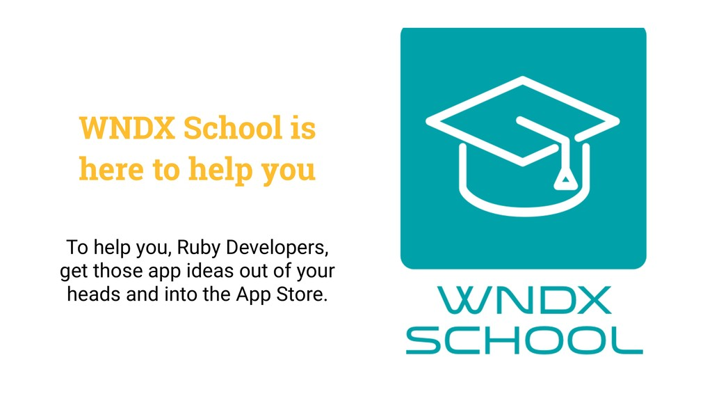 WNDX School is here to help you To help you, Ru...