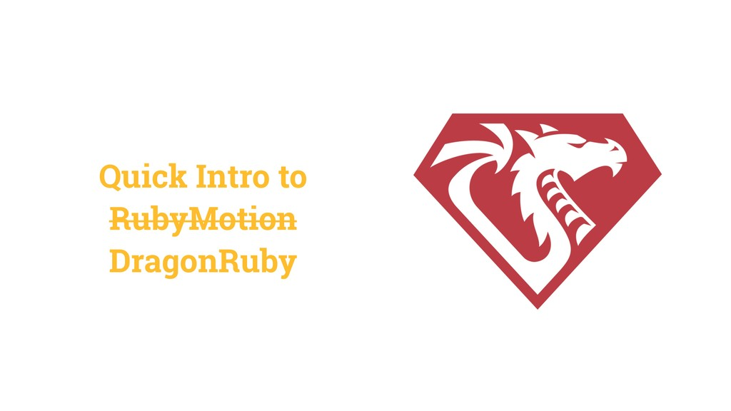 Quick Intro to RubyMotion DragonRuby