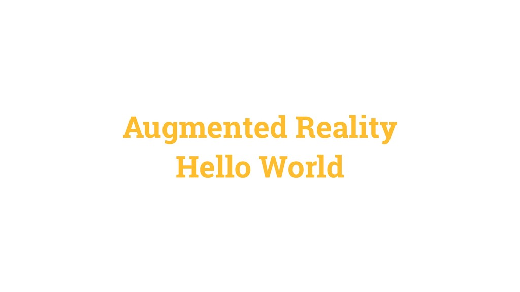 Augmented Reality Hello World