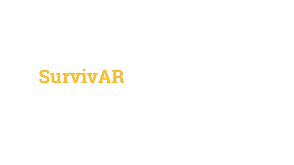 SurvivAR