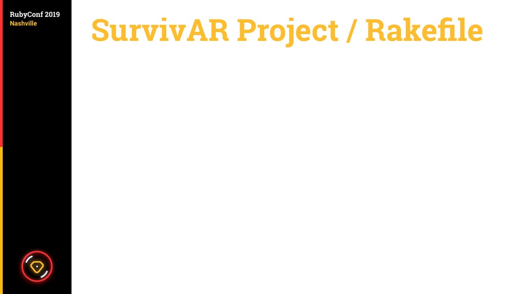 SurvivAR Project / Rakefile