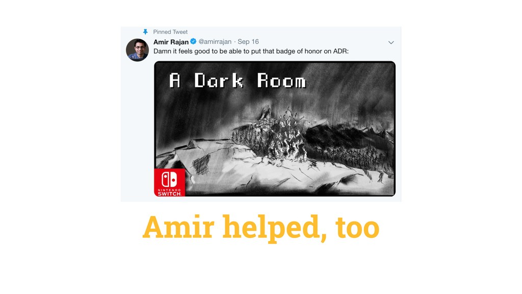 Amir helped, too