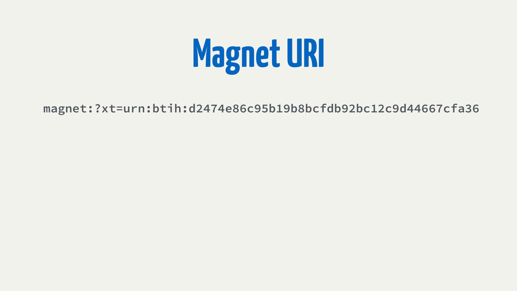 Magnet URI magnet:?xt=urn:btih:d2474e86c95b19b8...