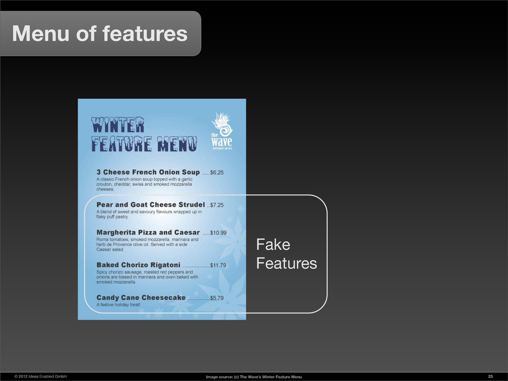 © 2012 Ideas Enabled GmbH 25 Menu of features F...