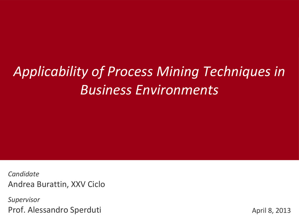 Applicability of Process Mining Techniques in B...