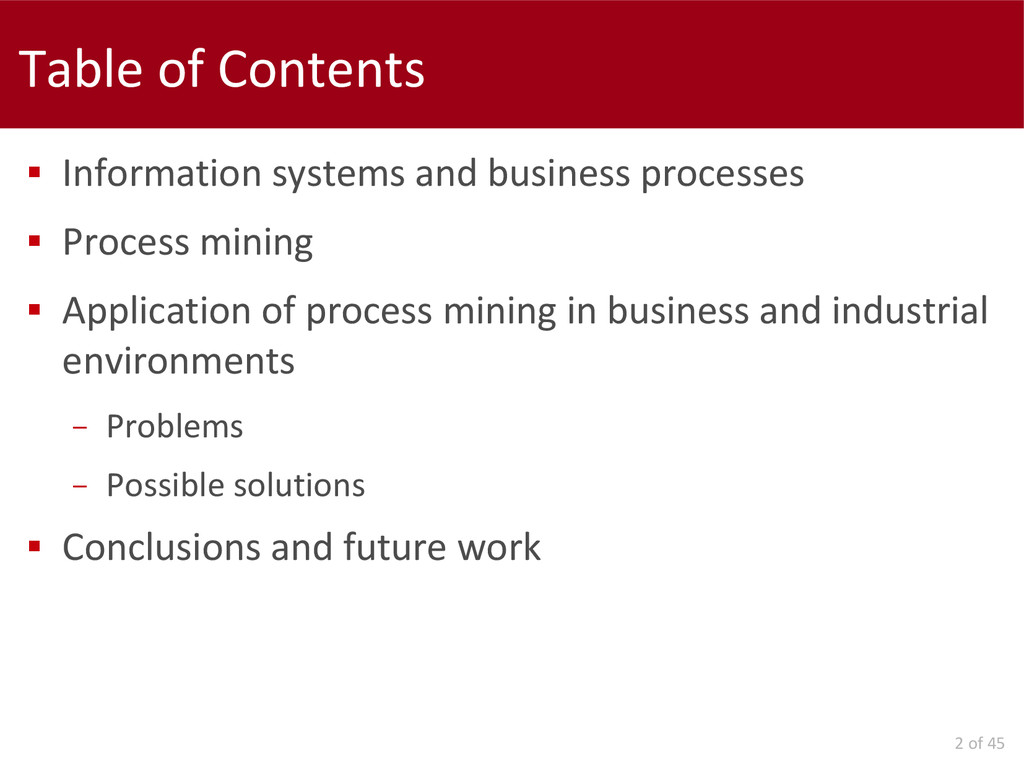 2 of 45 Table of Contents  Information systems...