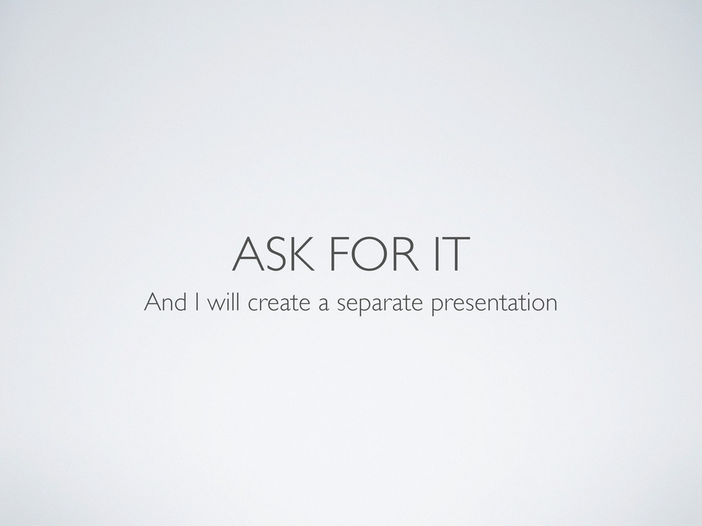 ASK FOR IT And I will create a separate present...