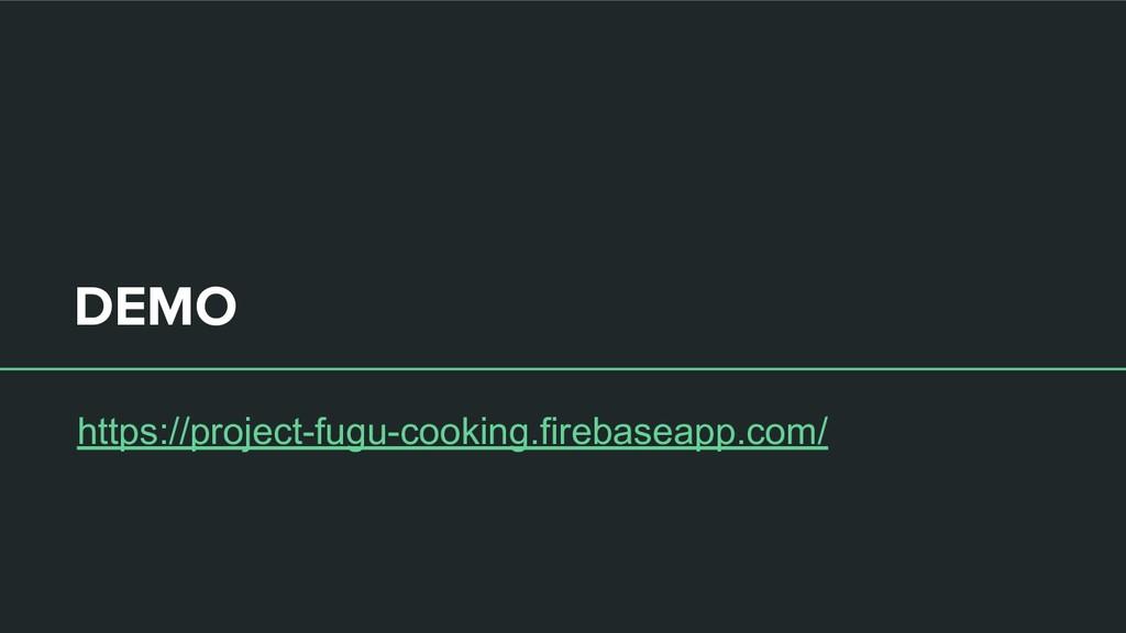 DEMO https://project-fugu-cooking.firebaseapp.c...