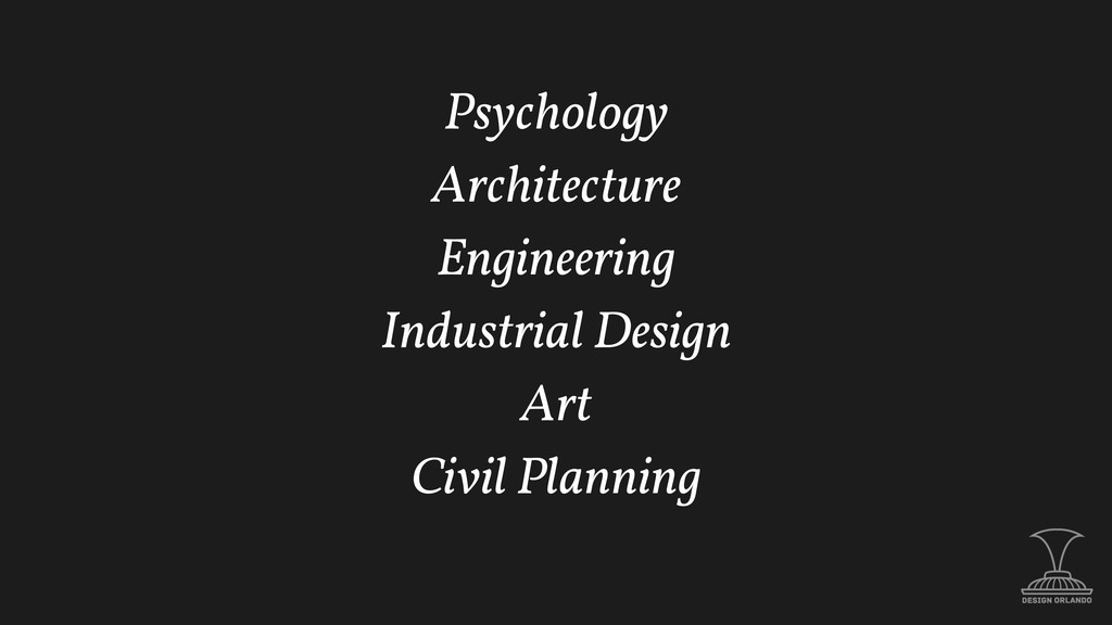 Psychology Architecture Engineering Industrial ...
