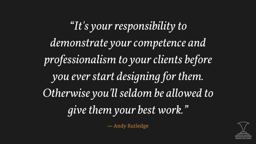 """It's your responsibility to demonstrate your c..."