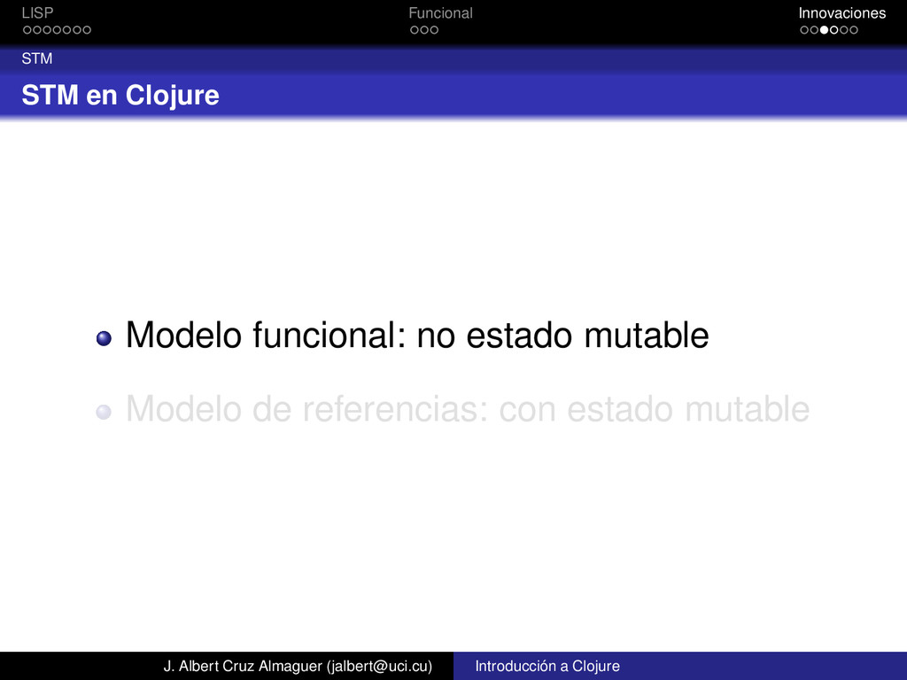 LISP Funcional Innovaciones STM STM en Clojure ...