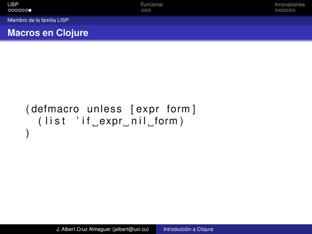 LISP Funcional Innovaciones Miembro de la famil...