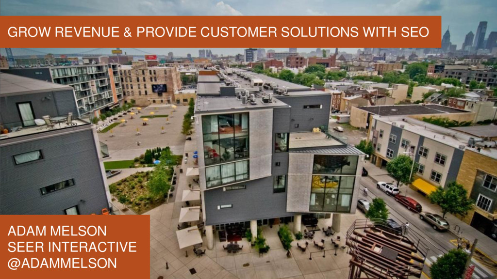 GROW REVENUE & PROVIDE CUSTOMER SOLUTIONS WITH ...