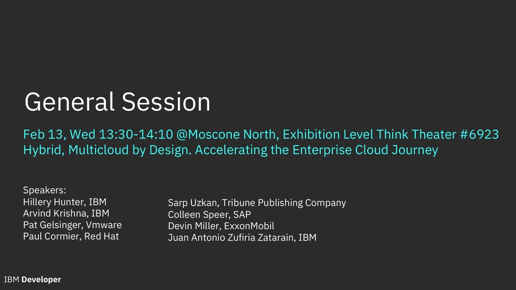 Feb 13, Wed 13:30-14:10 @Moscone North, Exhibit...