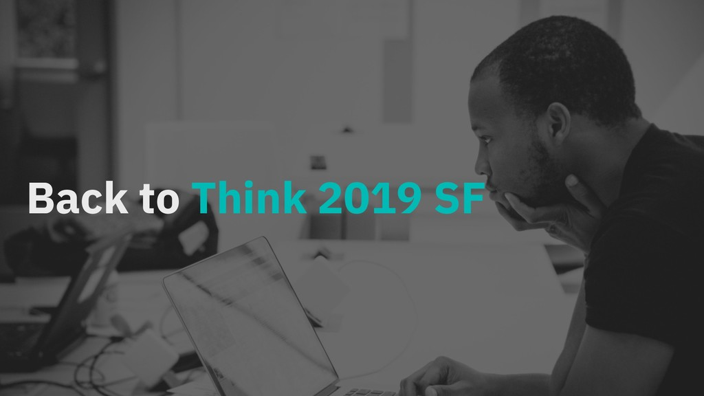 Back to Think 2019 SF