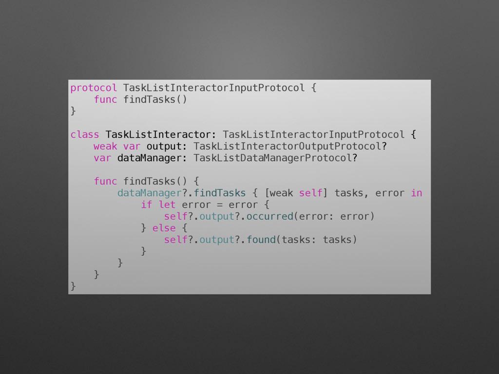 protocol TaskListInteractorInputProtocol { func...