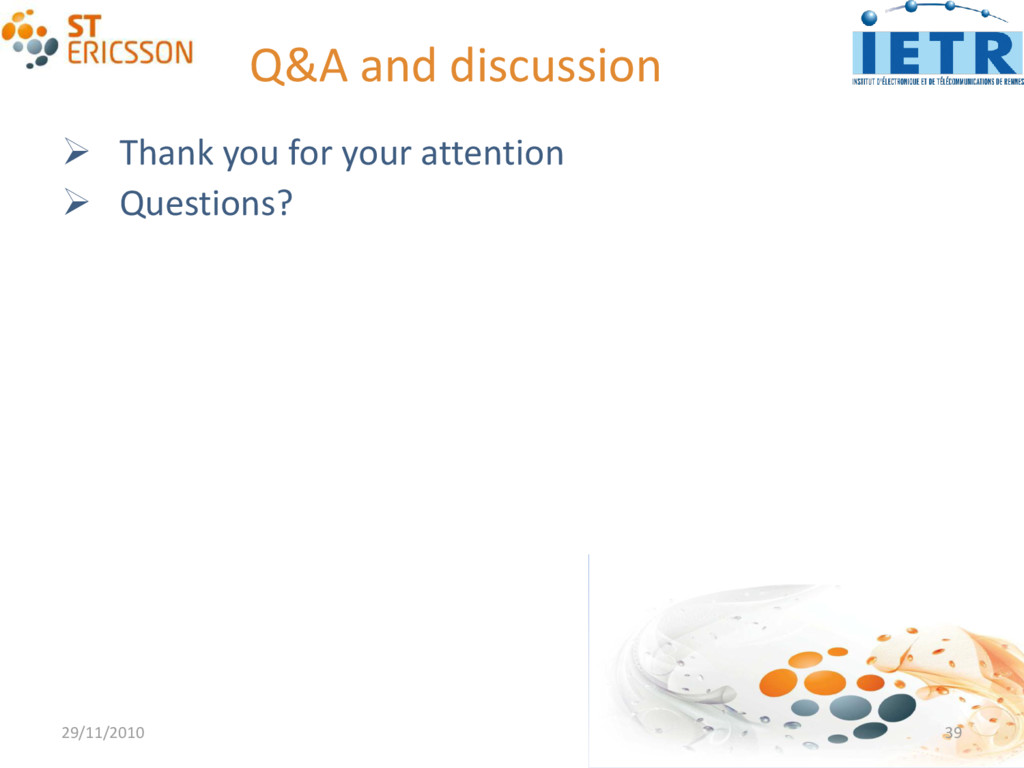 Q&A and discussion  Thank you for your attenti...