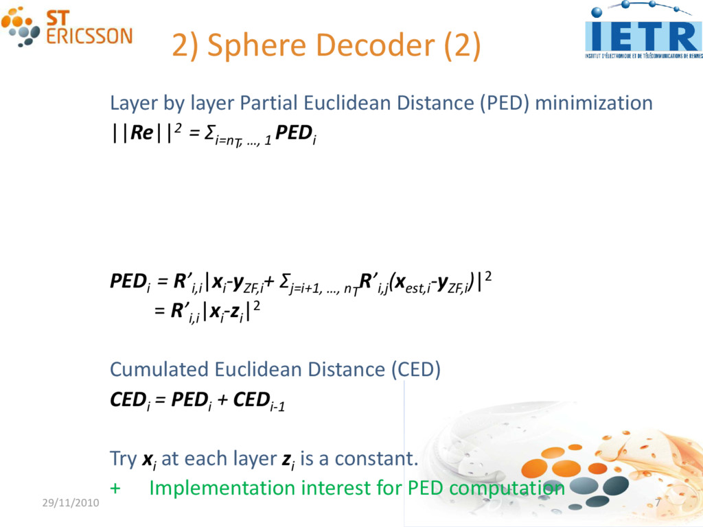 2) Sphere Decoder (2) 29/11/2010 7 Layer by lay...