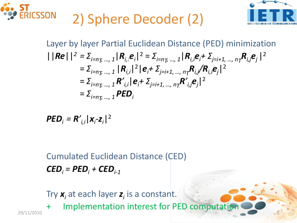 2) Sphere Decoder (2) 29/11/2010 8 Layer by lay...