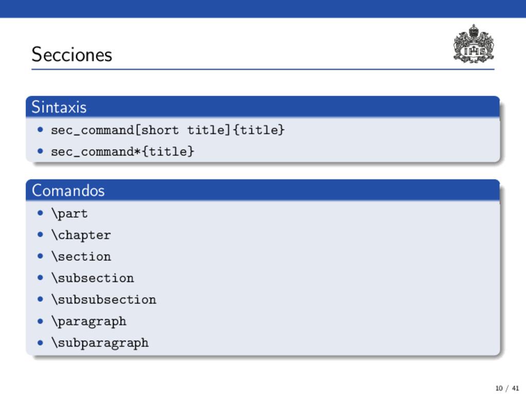 Secciones Sintaxis • sec_command[short title]{t...