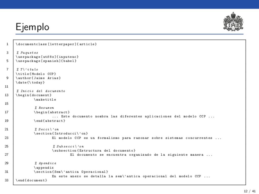 Ejemplo 1 \ documentclass [ letterpaper ]{ arti...