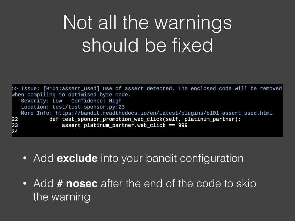 Not all the warnings should be fixed • Add exclu...