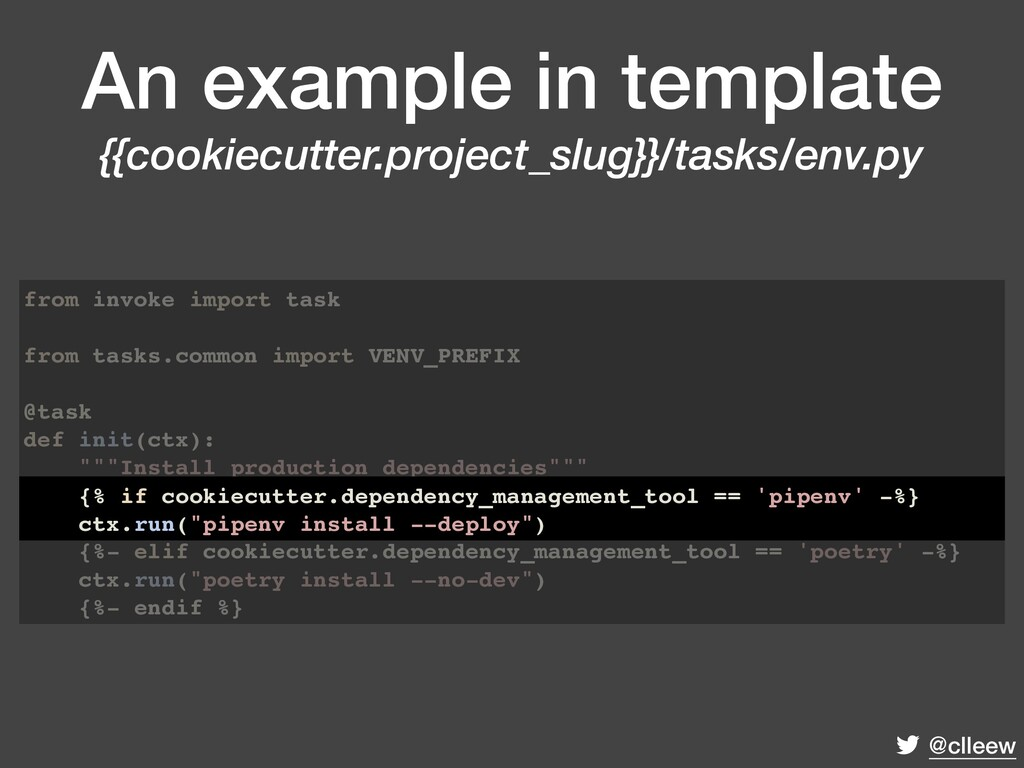 @clleew An example in template {{cookiecutter.p...