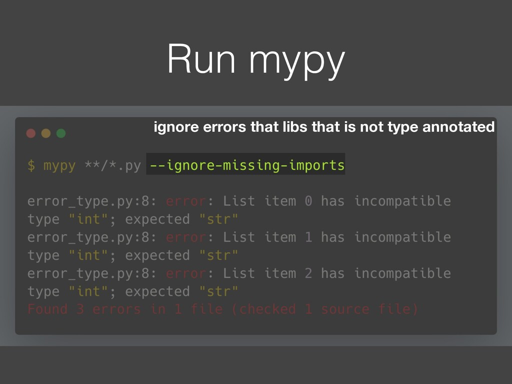 Run mypy ignore errors that libs that is not ty...