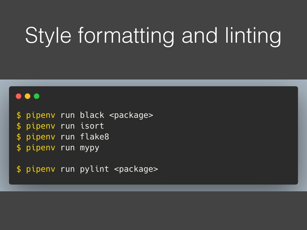 Style formatting and linting