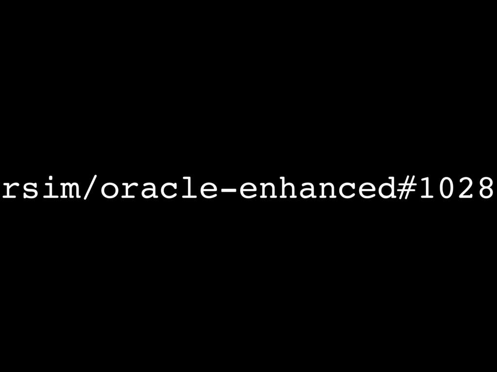 rsim/oracle-enhanced#1028