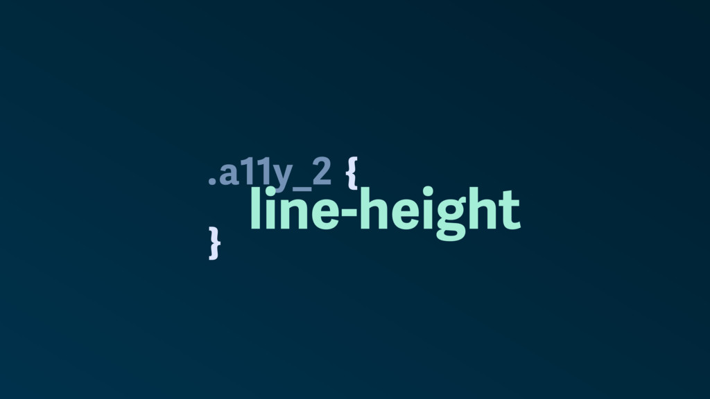 . } a11y_2 line-height {