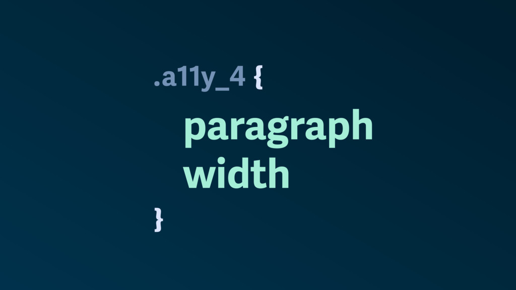 . } a11y_4 paragraph width {