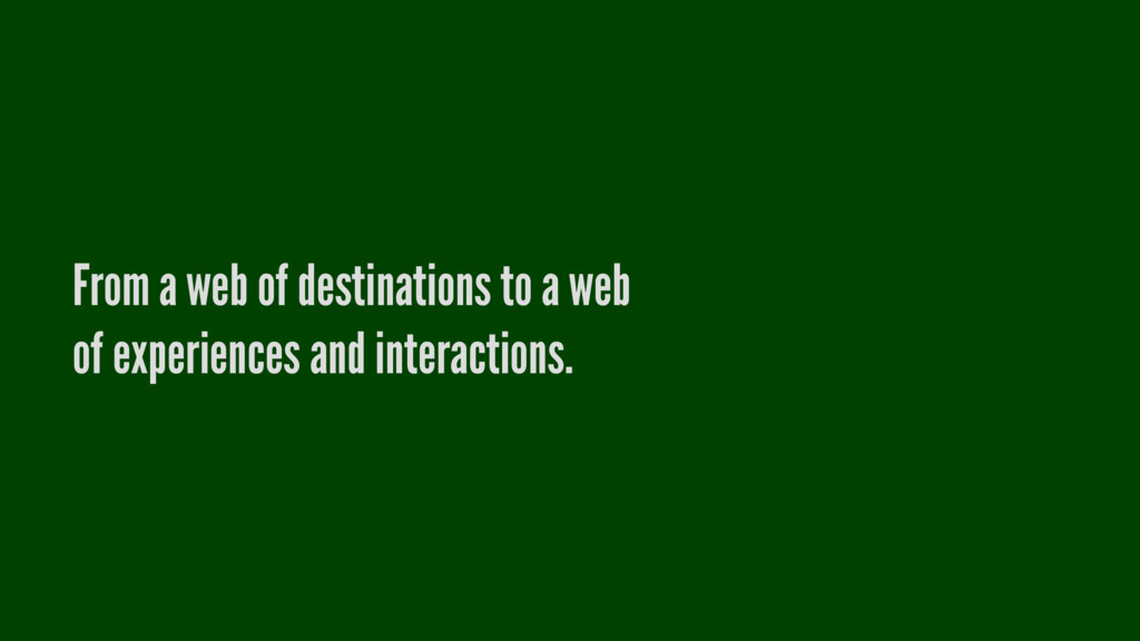 From a web of destinations to a web of experien...