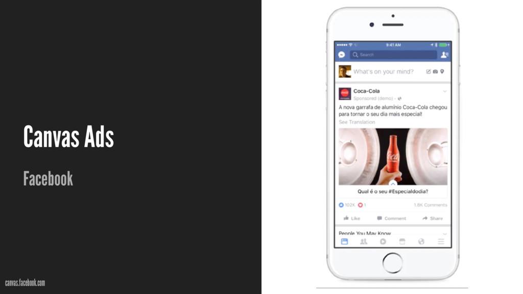Canvas Ads Facebook canvas.facebook.com
