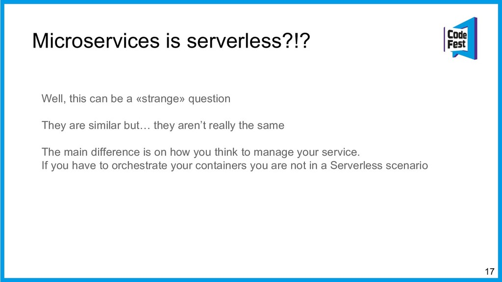 Microservices is serverless?!? Well, this can b...