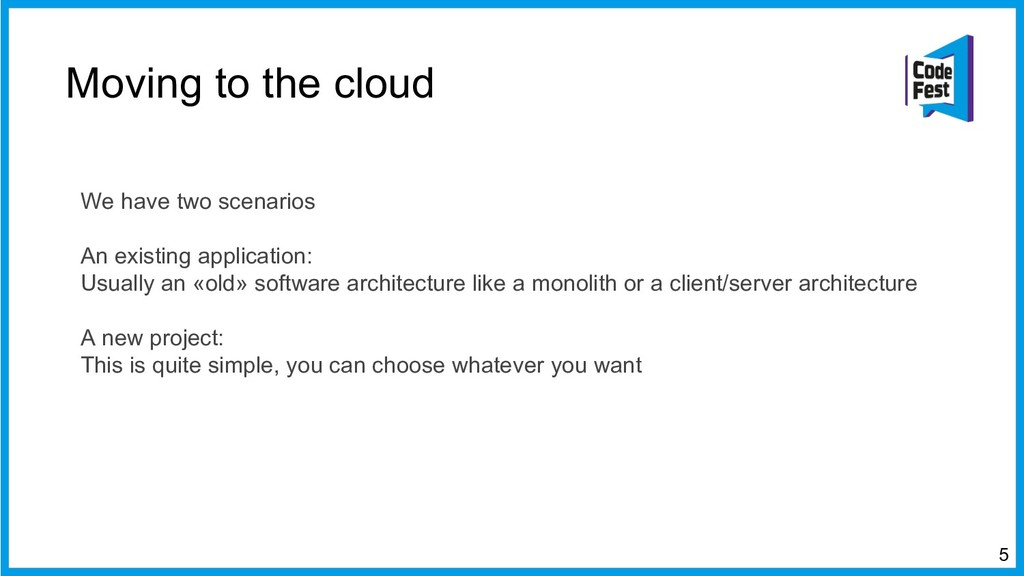 Moving to the cloud We have two scenarios An ex...