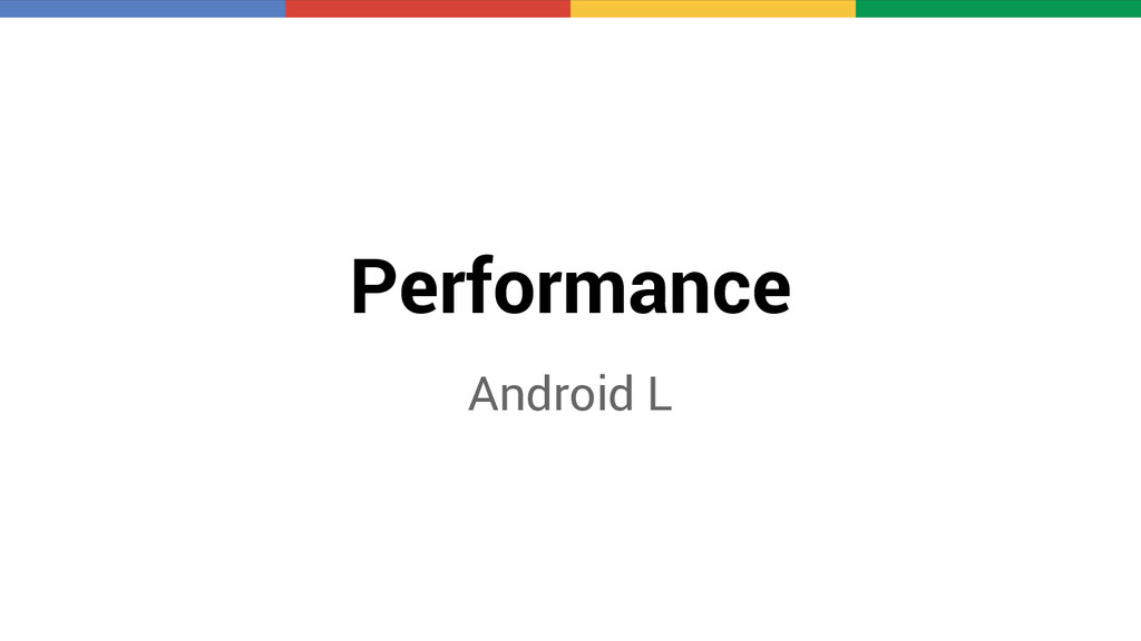 Performance Android L