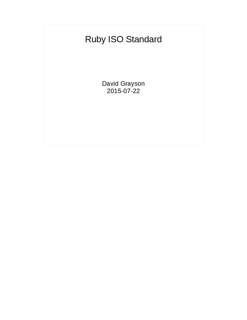 Ruby ISO Standard David Grayson 2015-07-22
