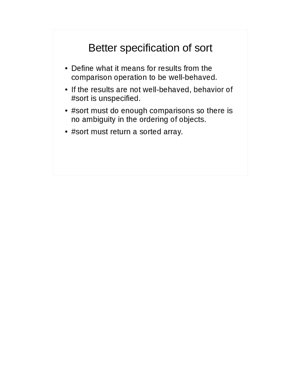 Better specification of sort ● Define what it m...