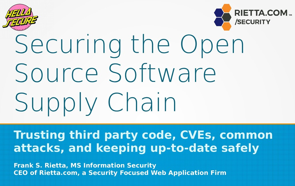Securing the Open Source Software Supply Chain ...